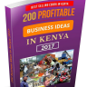 200 Most Profitable Business Ideas In Kenya